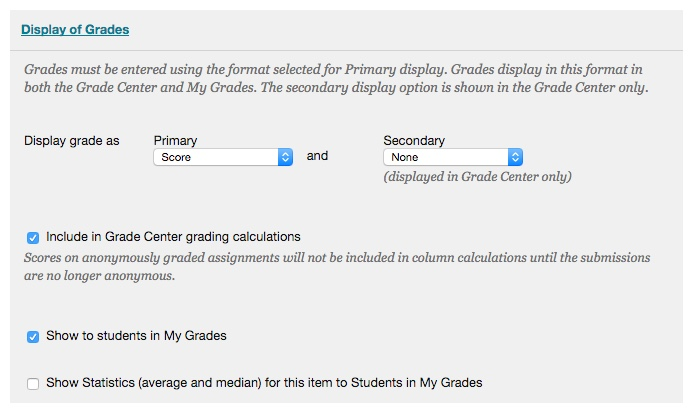 The Display of Grades area includes Grade Center preferences for the assignment.