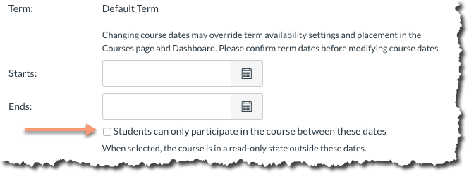 """Screenshot of the term dates section of the Course Settings tab, indicating the """"Students can only participate in the course between these dates"""" box."""